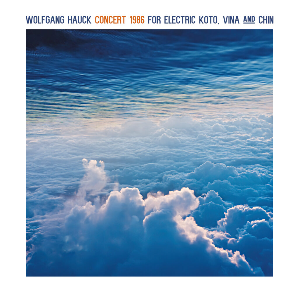 Cover Wolfgang Hauck Concert 1986 For Electric Koto Vina And Chin
